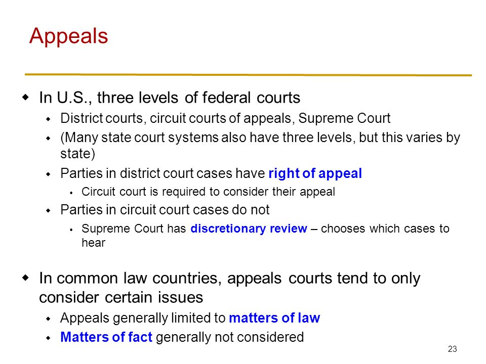 Appeals Recall goal of legal system