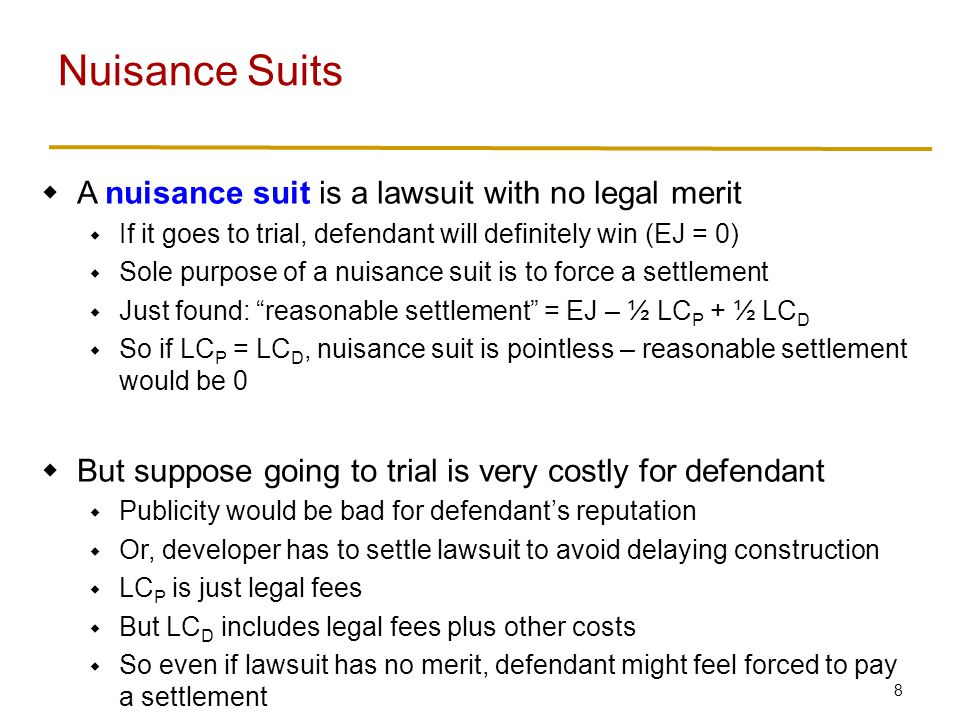 Nuisance Suits Example