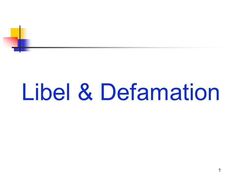 Libel & Defamation 1 JOMC 164, Section 2