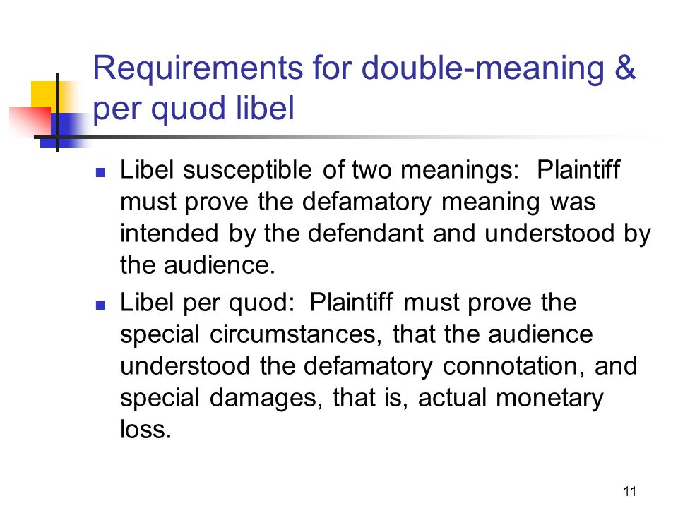 Requirements for double-meaning & per quod libel