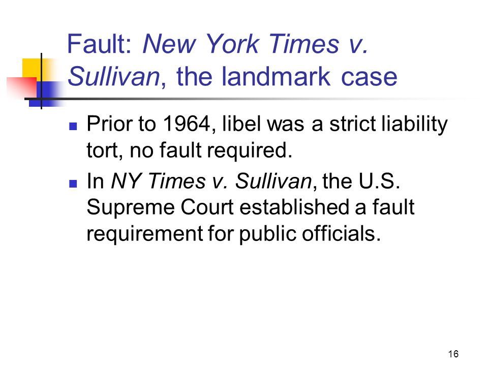 Fault: New York Times v. Sullivan, the landmark case