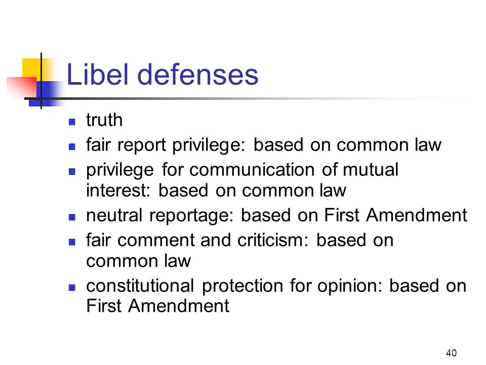 Libel defenses truth fair report privilege: based on common law