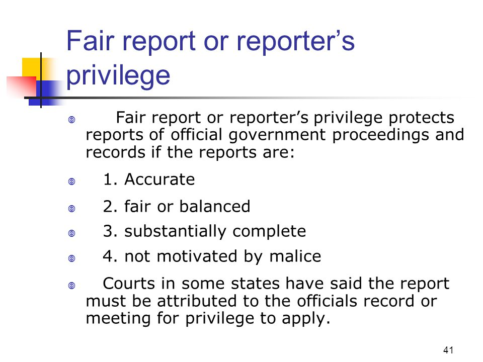Fair report or reporter's privilege