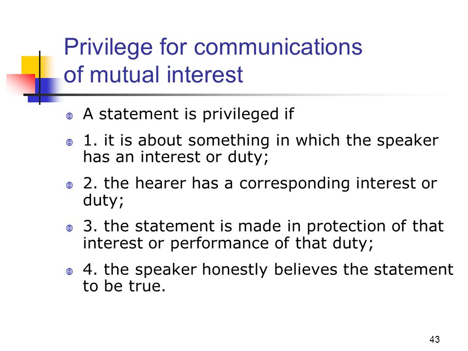 Privilege for communications of mutual interest