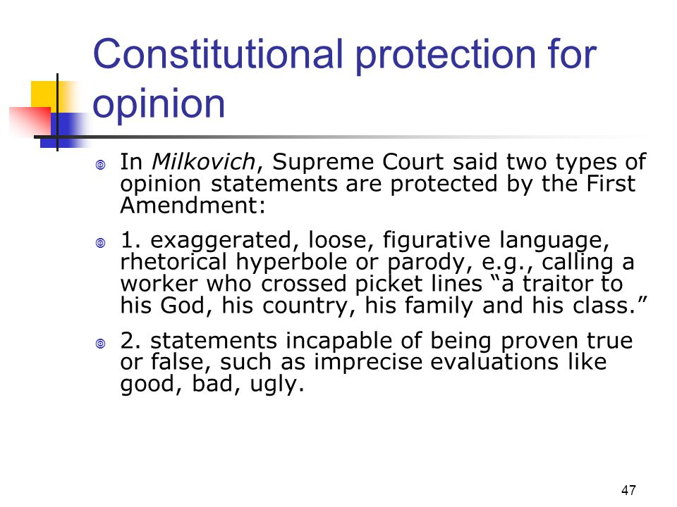 Constitutional protection for opinion