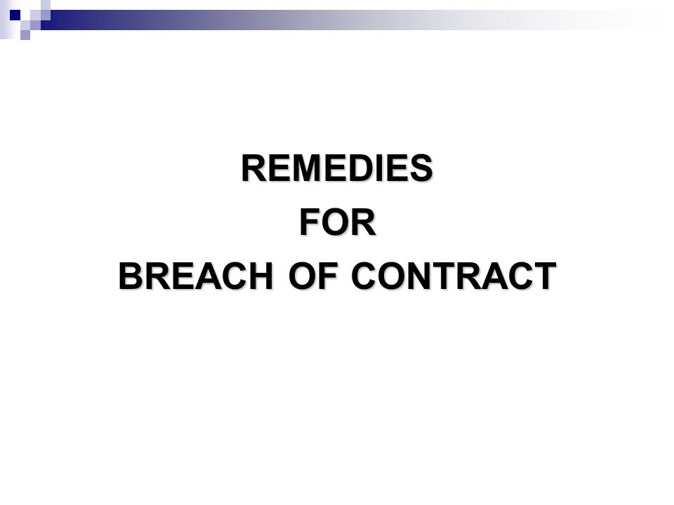 Remedies For Breach Of Contract  Ppt Download