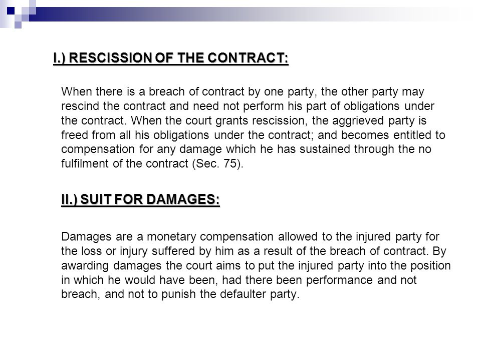 I.) RESCISSION OF THE CONTRACT: