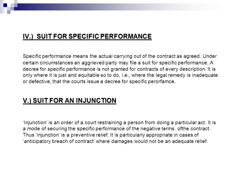 IV.) SUIT FOR SPECIFIC PERFORMANCE