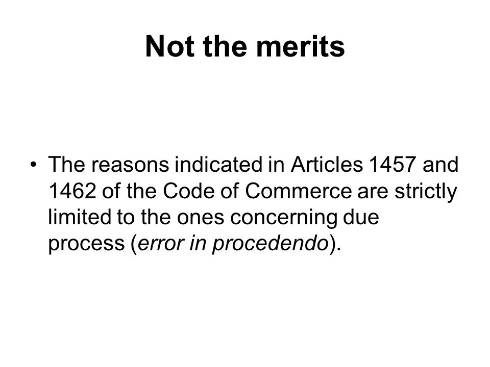Not the merits