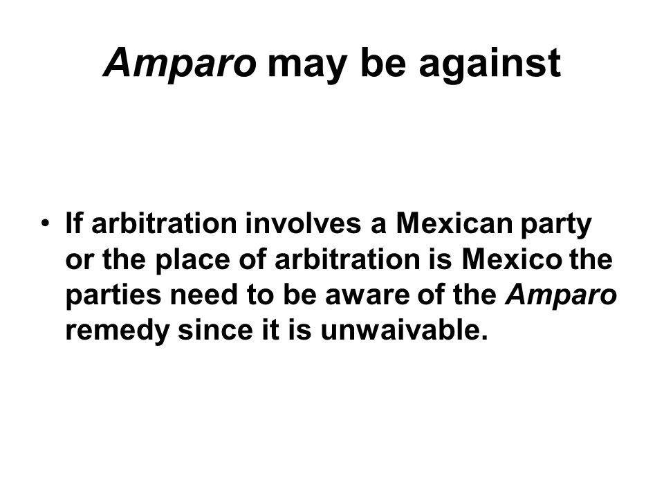 Amparo may be against