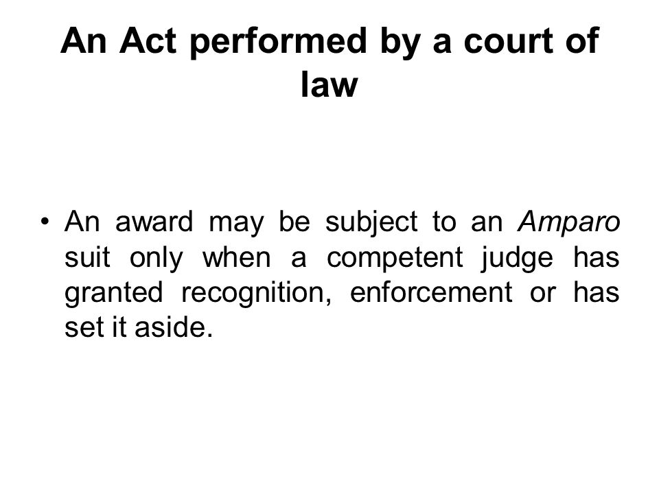An Act performed by a court of law