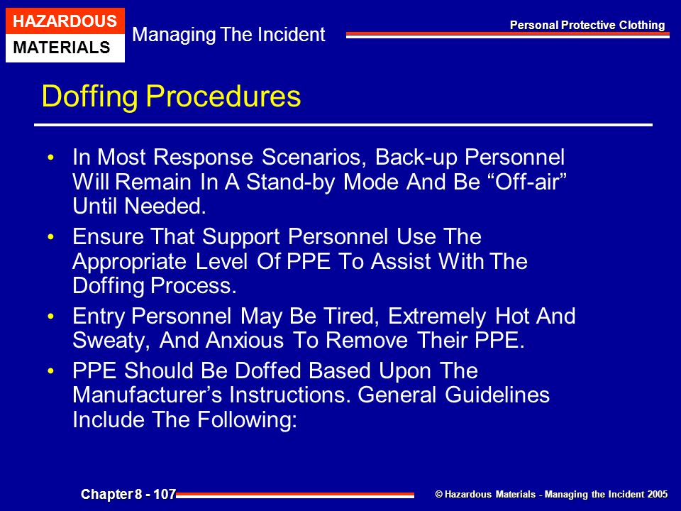 Doffing Procedures In Most Response Scenarios, Back-up Personnel Will Remain In A Stand-by Mode And Be Off-air Until Needed.