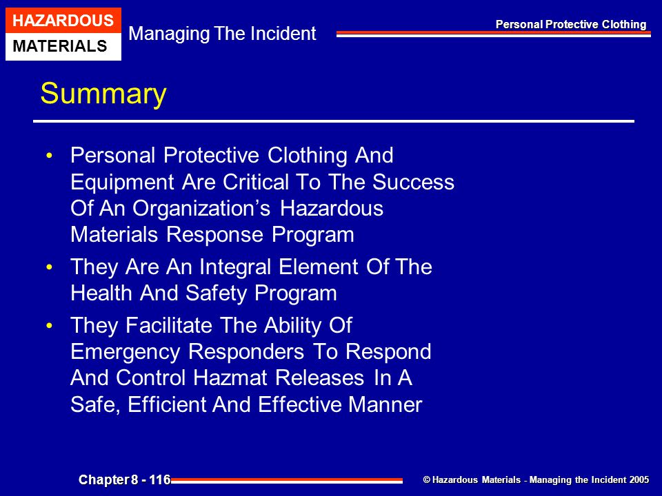 Summary Personal Protective Clothing And Equipment Are Critical To The Success Of An Organization's Hazardous Materials Response Program.