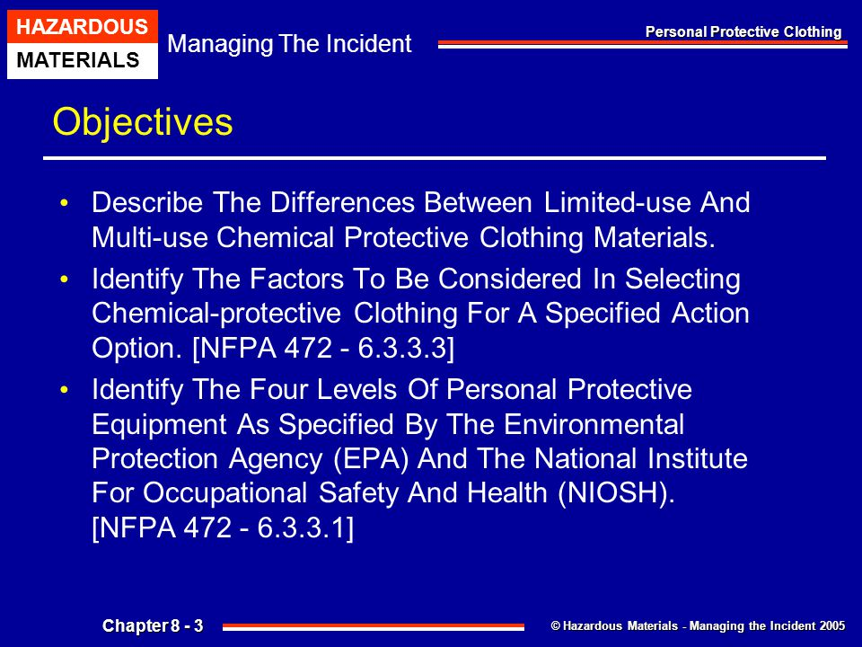 Objectives Describe The Differences Between Limited-use And Multi-use Chemical Protective Clothing Materials.