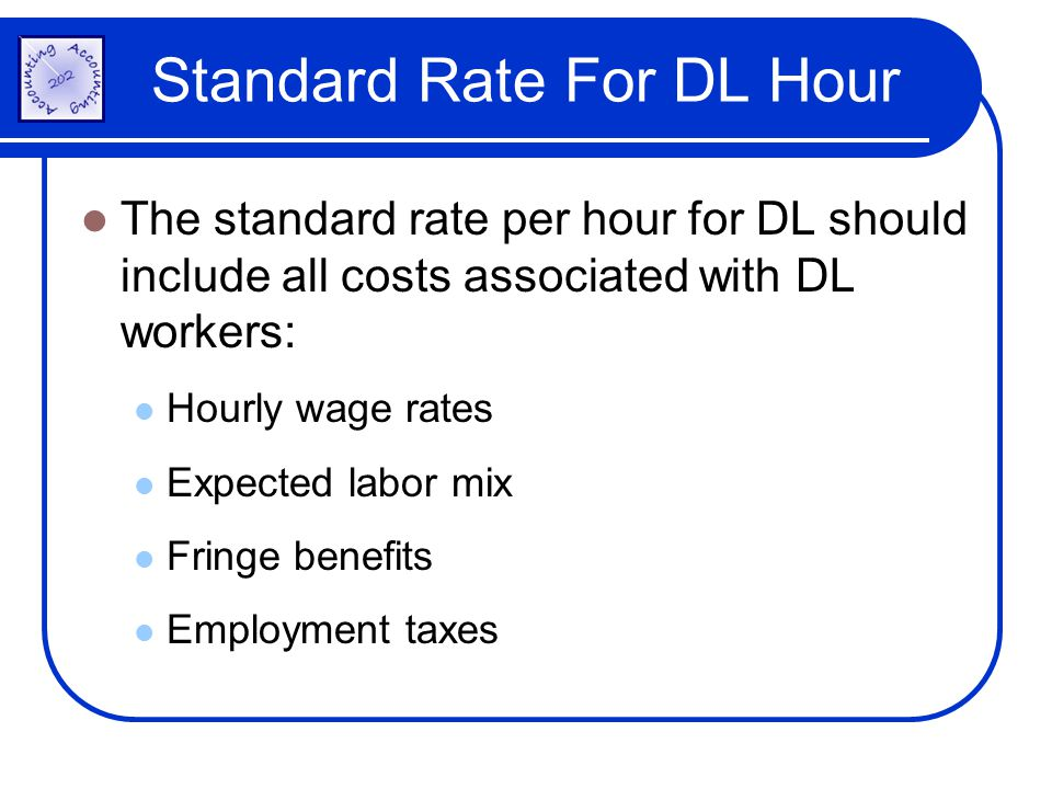 Standard Rate For DL Hour