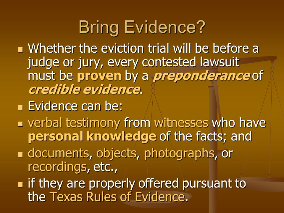Bring Evidence