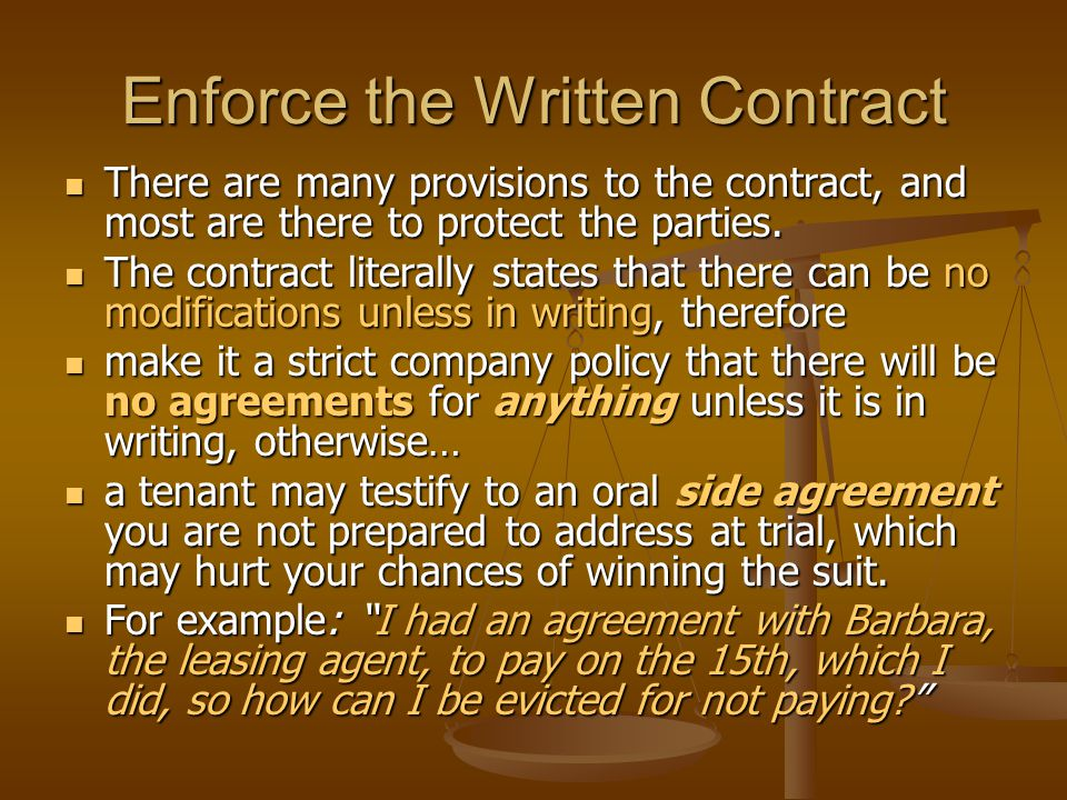 Enforce the Written Contract