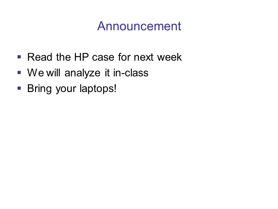 Announcement Read the HP case for next week