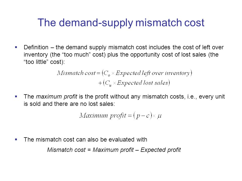The demand-supply mismatch cost