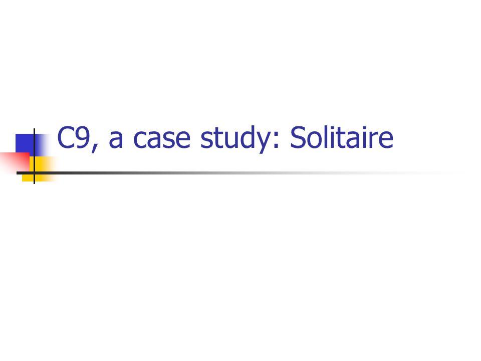 C9, a case study: Solitaire