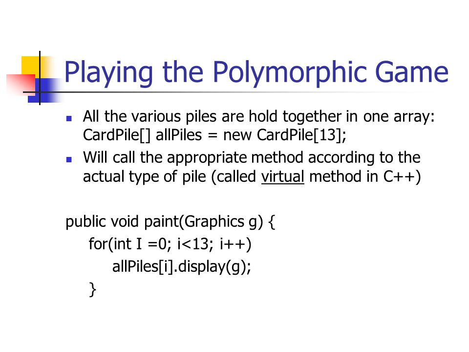 Playing the Polymorphic Game