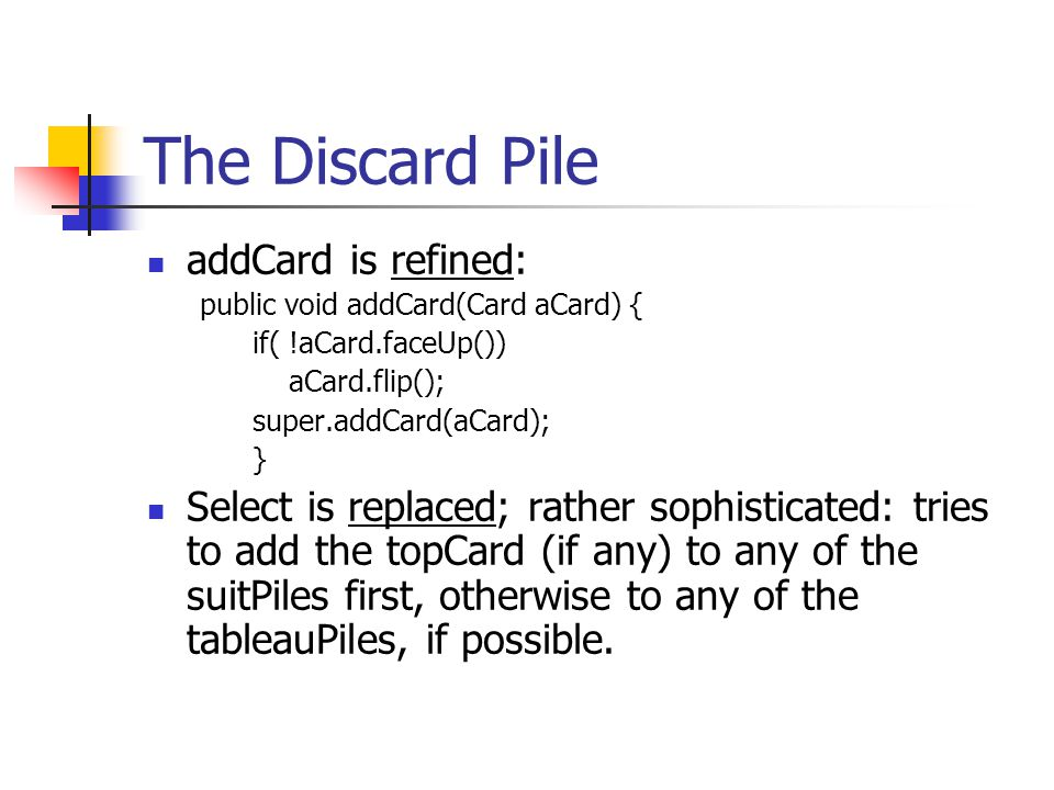 The Discard Pile addCard is refined: