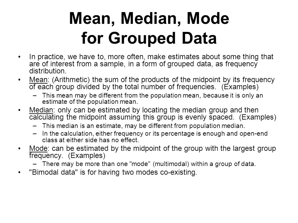 Mean, Median, Mode for Grouped Data