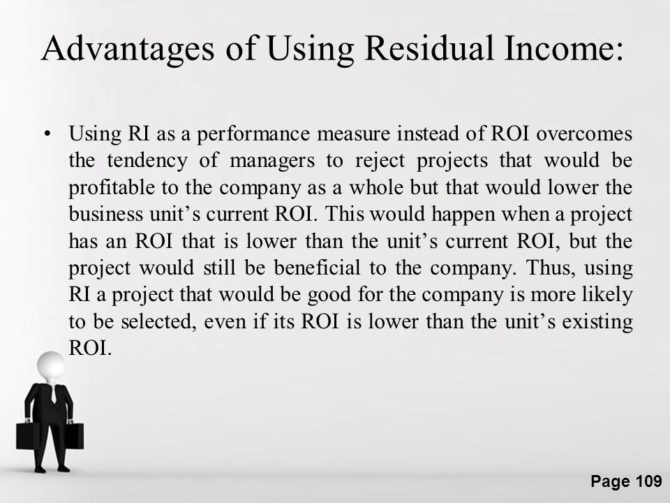 Advantages of Using Residual Income: