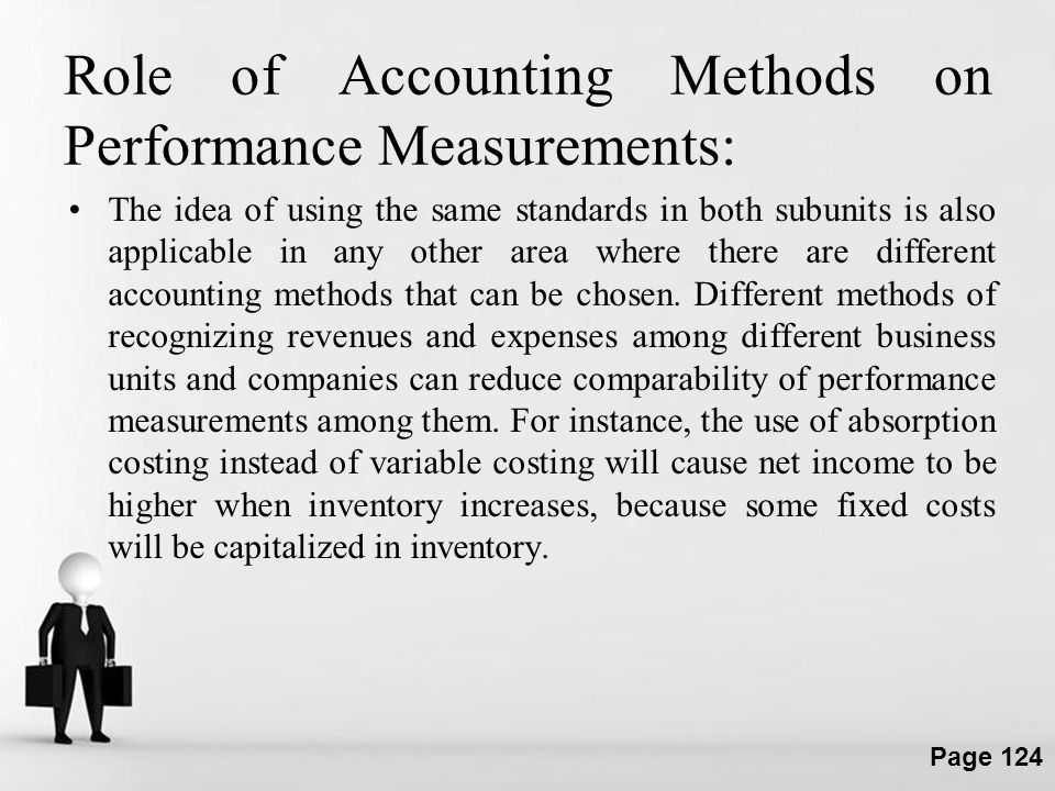 Role of Accounting Methods on Performance Measurements: