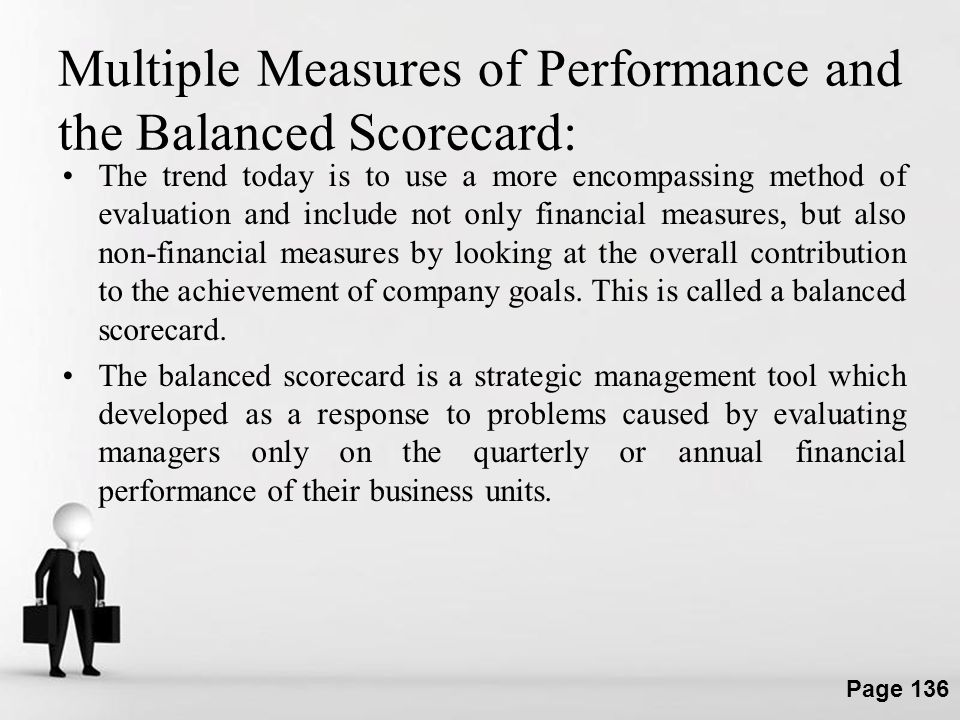 Multiple Measures of Performance and the Balanced Scorecard: