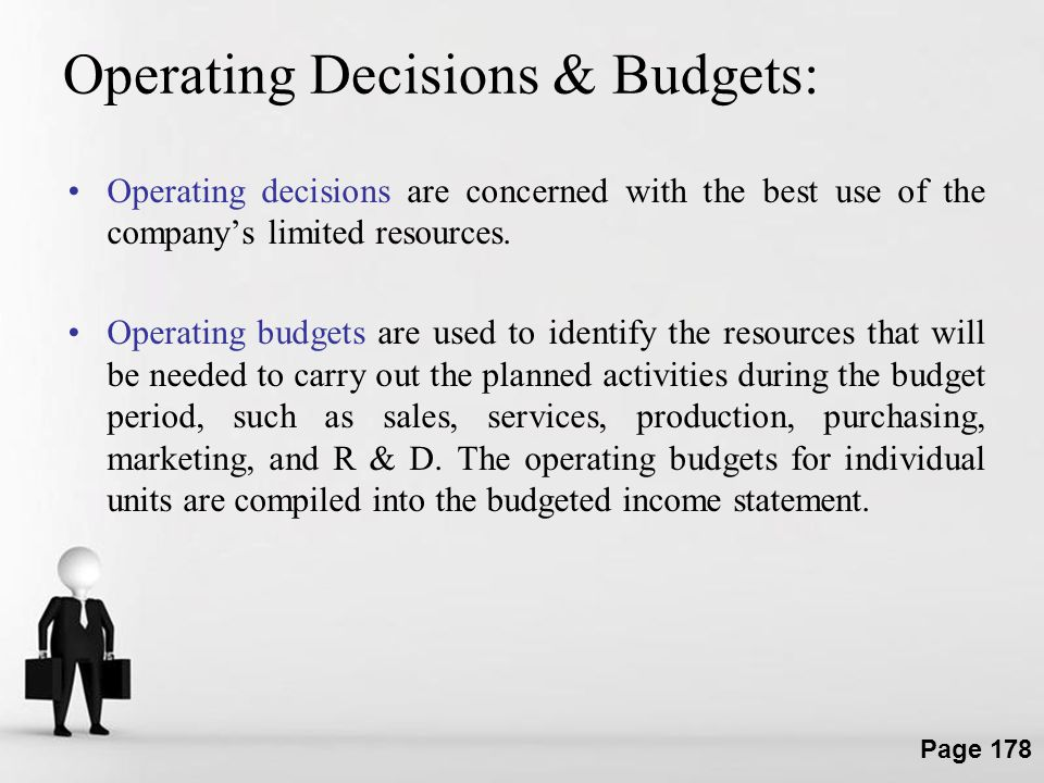 Operating Decisions & Budgets: