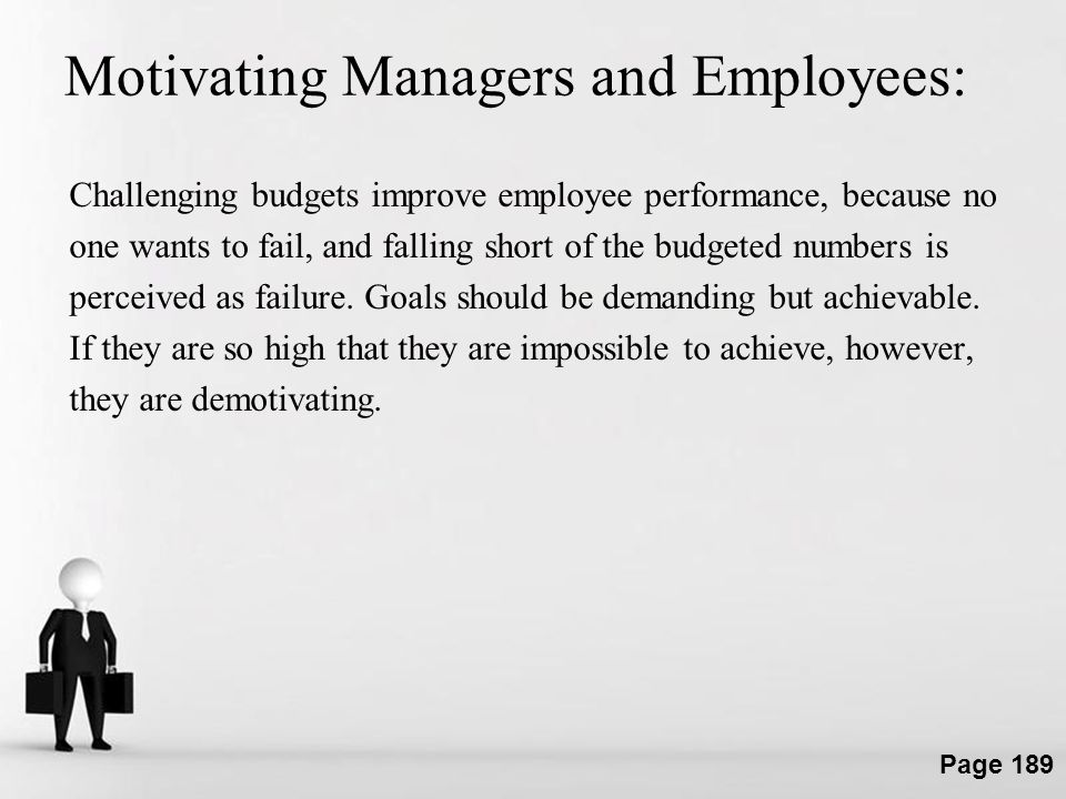 Motivating Managers and Employees: