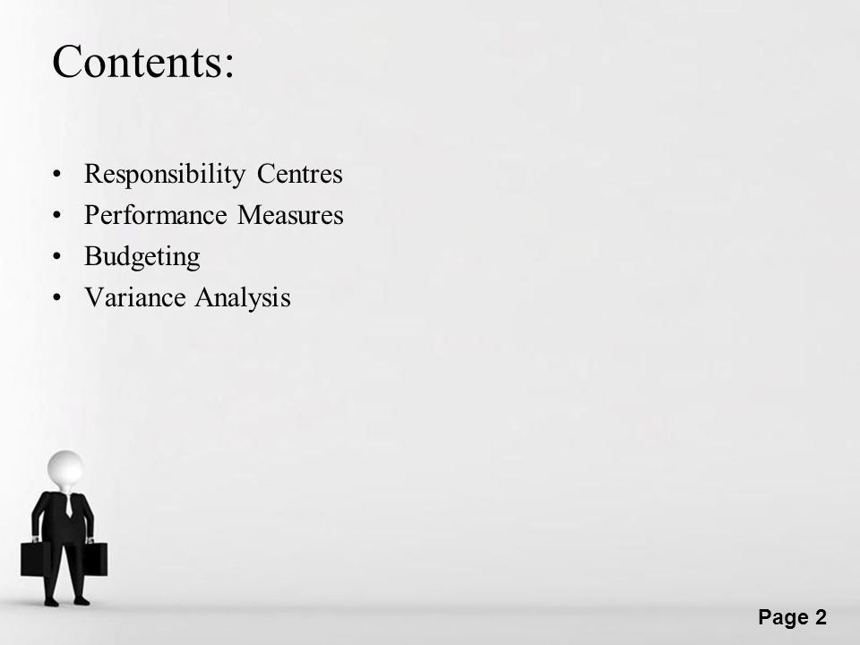 Contents: Responsibility Centres Performance Measures Budgeting
