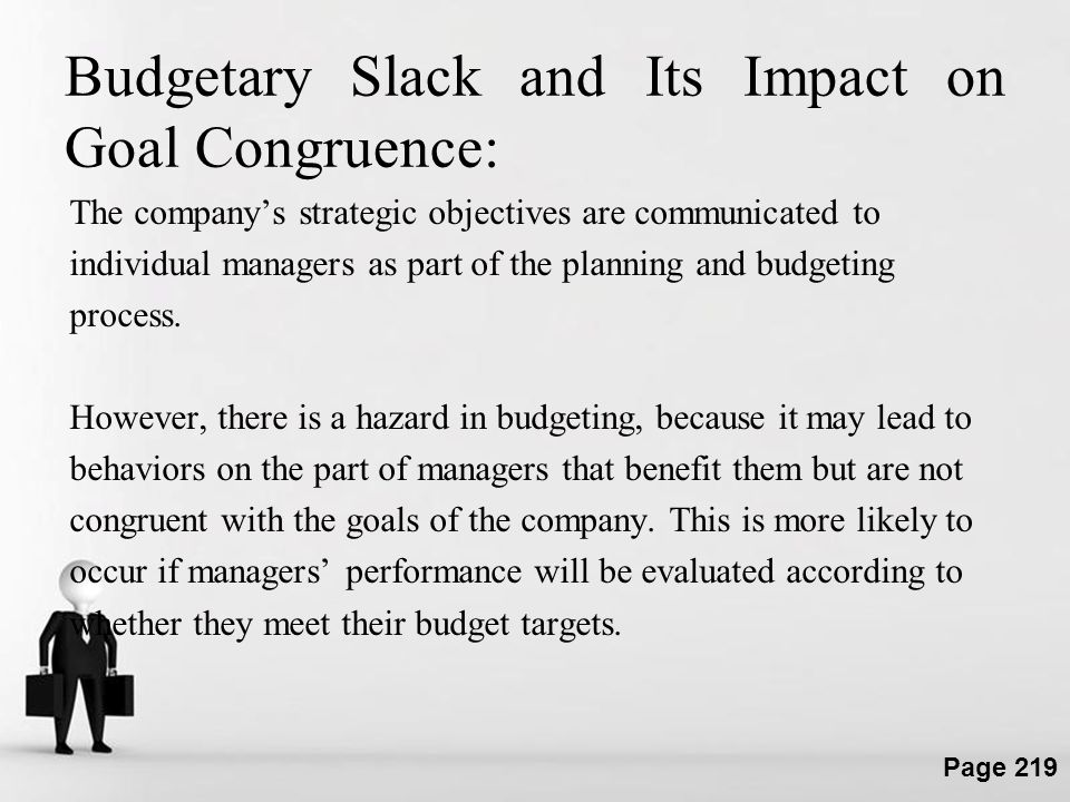 Budgetary Slack and Its Impact on Goal Congruence: