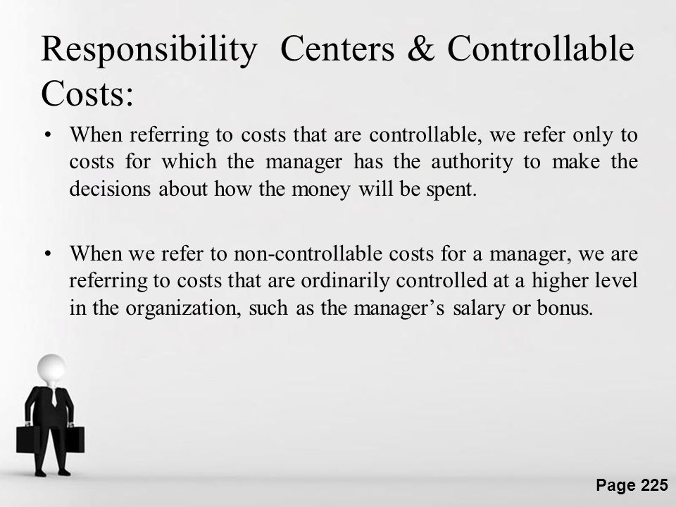 Responsibility Centers & Controllable Costs: