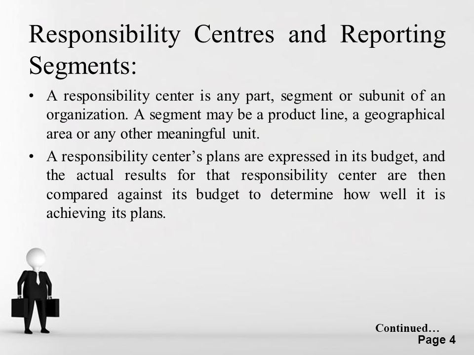 Responsibility Centres and Reporting Segments: