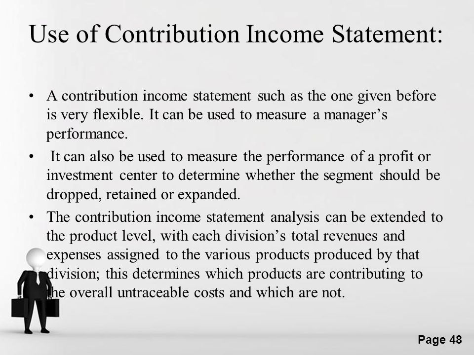 Use of Contribution Income Statement: