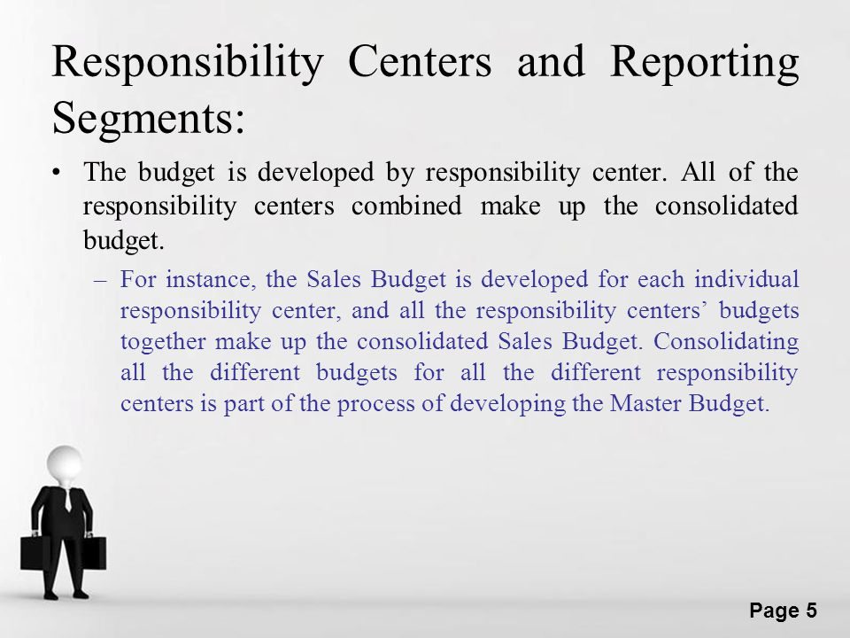 Responsibility Centers and Reporting Segments: