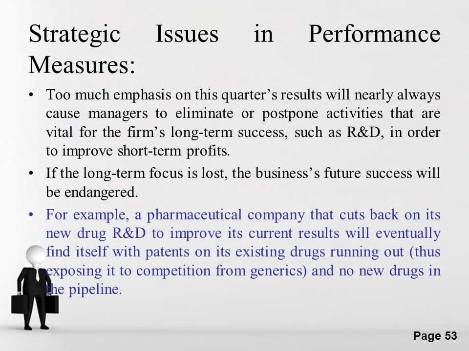 Strategic Issues in Performance Measures: