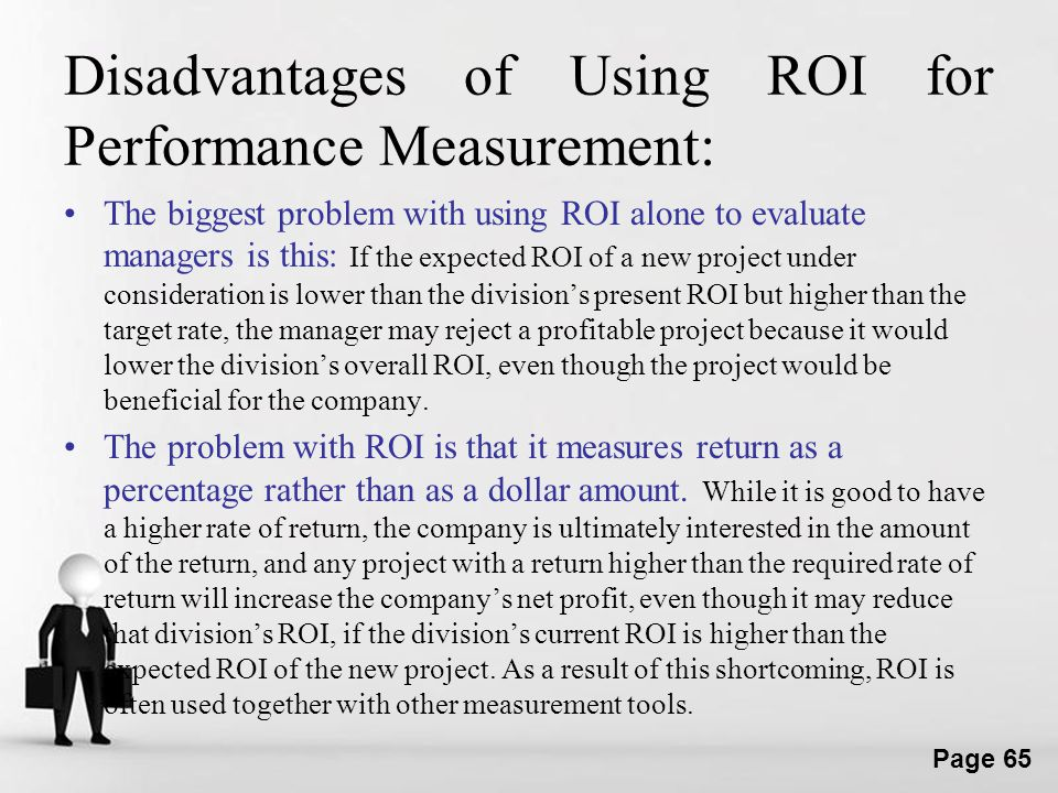 Disadvantages of Using ROI for Performance Measurement: