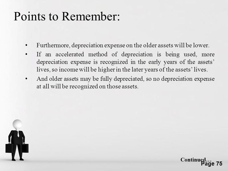 Points to Remember: Furthermore, depreciation expense on the older assets will be lower.
