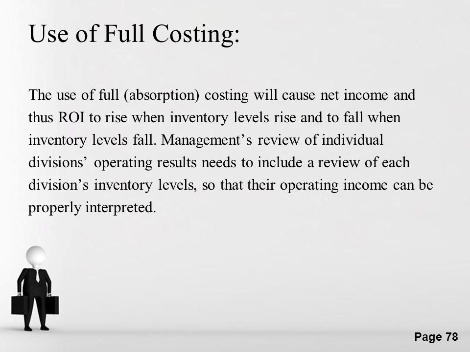 Use of Full Costing: