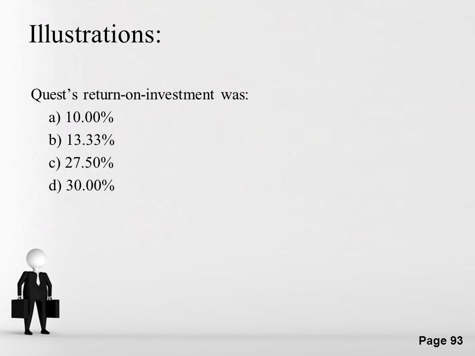 Illustrations: Quest's return-on-investment was: a) 10.00% b) 13.33% c) 27.50% d) 30.00%