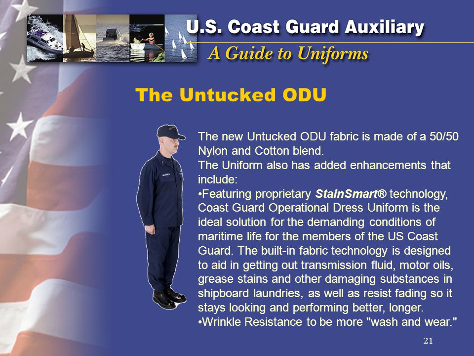 The Untucked ODU The new Untucked ODU fabric is made of a 50/50 Nylon and Cotton blend. The Uniform also has added enhancements that include: