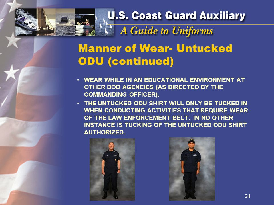 Manner of Wear- Untucked ODU (continued)