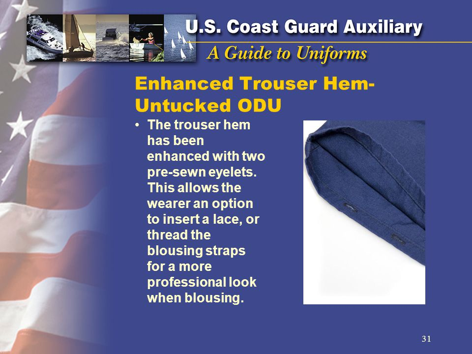 Enhanced Trouser Hem- Untucked ODU