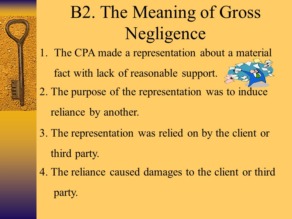 B2. The Meaning of Gross Negligence