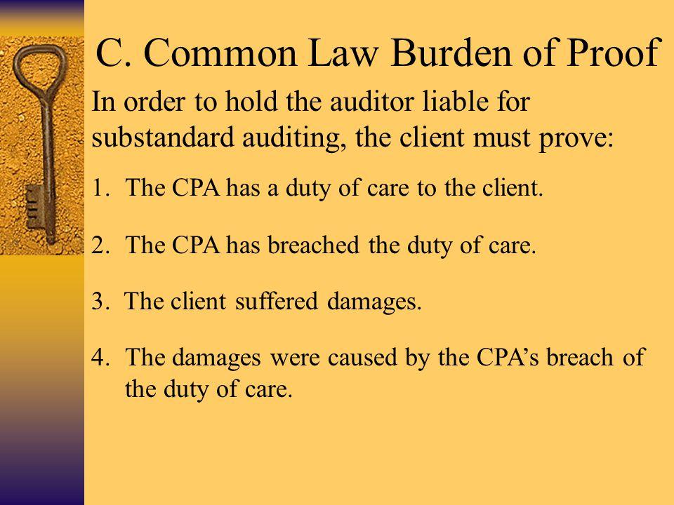 C. Common Law Burden of Proof