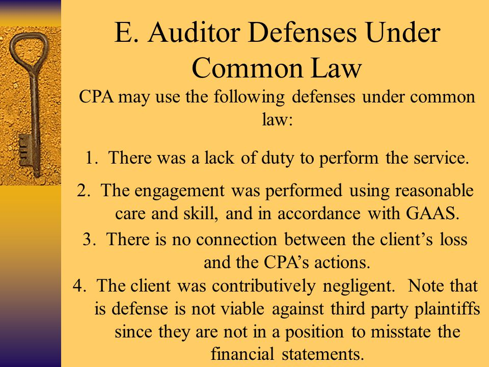 E. Auditor Defenses Under Common Law