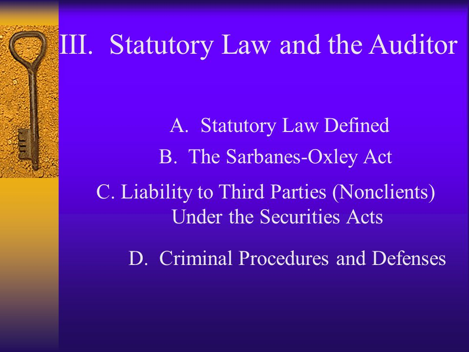 III. Statutory Law and the Auditor